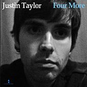 Four More by Justin