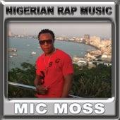 Nigerian Rap Music by alberto