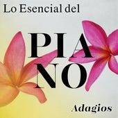 Lo Esencial del Piano: Adagios by Various Artists