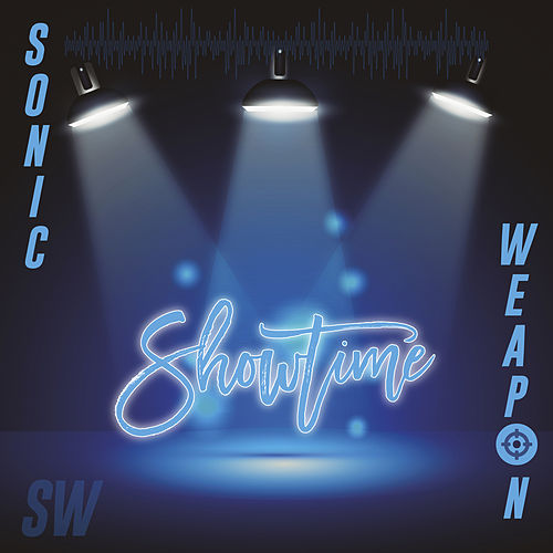 Showtime by Sonic Weapon