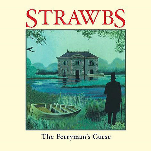 The Ferryman's Curse by The Strawbs