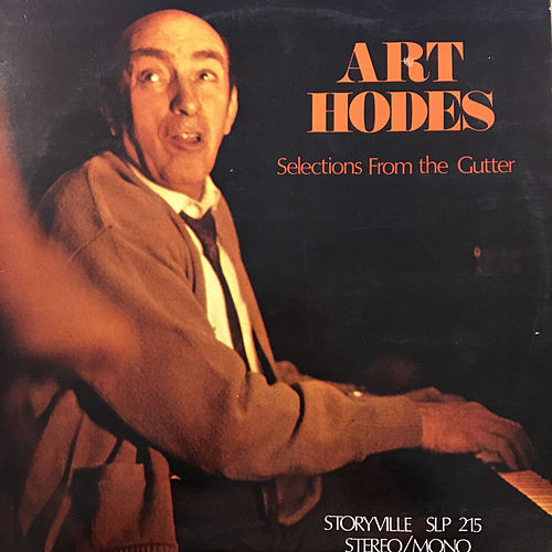 Selections from the Gutter by Art Hodes