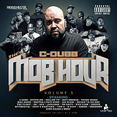 The Mob Hour, Vol. 5 by C-Dubb