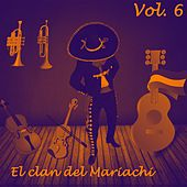 El Clan del Mariachi (Vol. 6) by Various Artists
