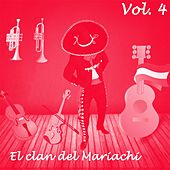 El Clan del Mariachi (Vol. 4) by Various Artists