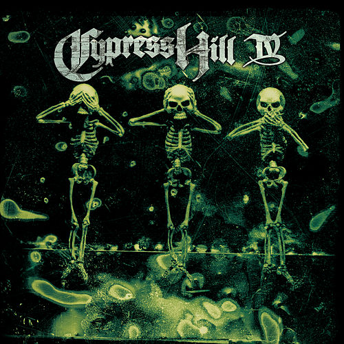 Play & Download Cypress Hill IV by Cypress Hill | Napster