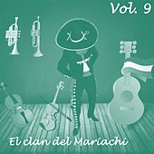 El Clan del Mariachi (Vol. 9) by Various Artists