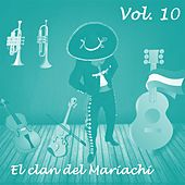 El Clan del Mariachi (Vol. 10) by Various Artists