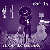 El Clan del Mariachi (Vol 14) by Various Artists