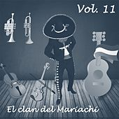 El Clan del Mariachi (Vol. 11) by Various Artists