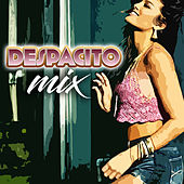 Despacito Mix by Various Artists