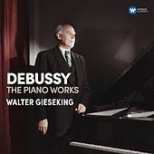 Debussy: Piano Works by Walter Gieseking