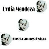 Lydia Mendoza - Sus Grandes Éxitos by Various Artists