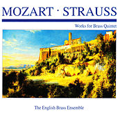Mozart & Strauss: Works for Brass Quintet by The English Brass Ensemble