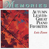 Autumn Leaves: Great Piano Favorites by Lois Zaun