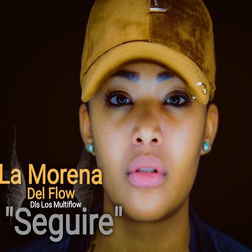 Seguire by La Morena Del Flow