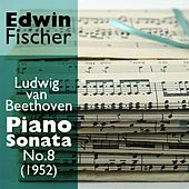 Ludwig van Beethoven  - Piano Sonata No.8 (1952) by Edwin Fischer