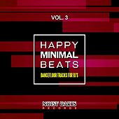 Happy Minimal Beats, Vol. 3 (Dancefloor Tracks for DJ's) by Various Artists