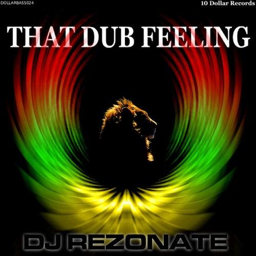 That Dub Feeling by Dj Rezonate