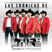 Las Crónicas by La Fe Norteña de Toño Aranda