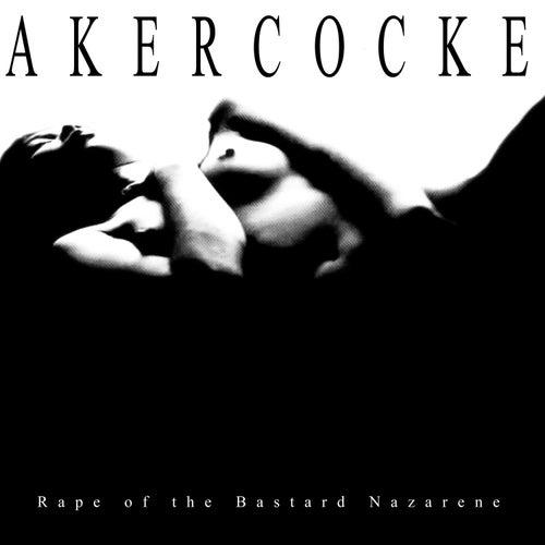 Rape of the Bastard Nazarene by Akercocke