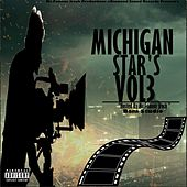 Michigan Stars, Vol. 3 by Mr.Famous Jrock