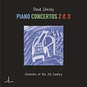 Piano Concertos 2 & 3 by David Chesky