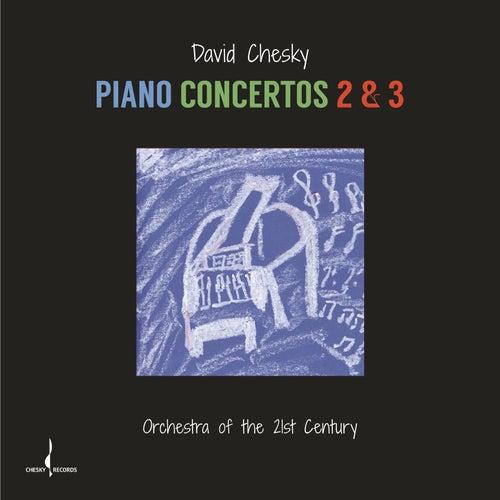 Piano Concertos 2 & 3 by David Chesky