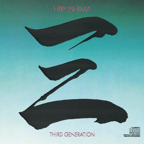 Third Generation by Hiroshima