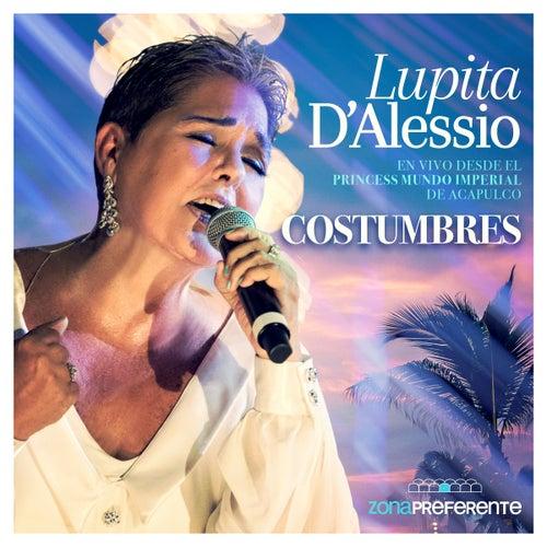 Costumbres (En Vivo) by Lupita D'Alessio
