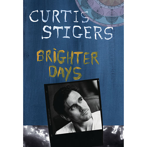Play & Download Brighter Days by Curtis Stigers | Napster