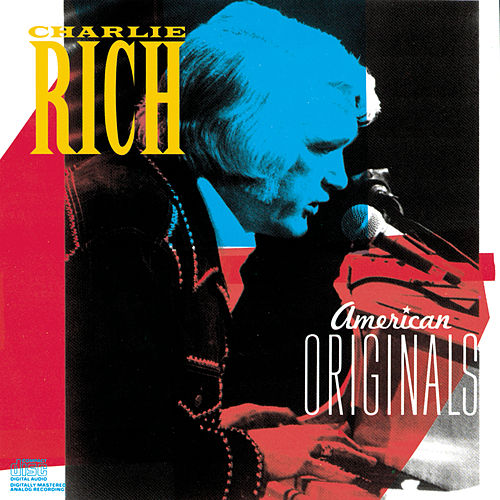 Play & Download American Originals by Charlie Rich | Napster