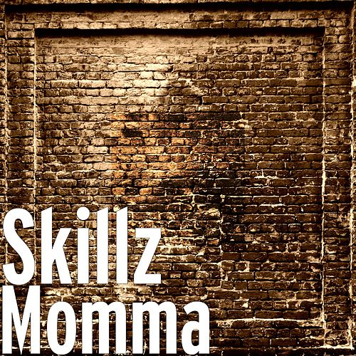 Momma by Skillz