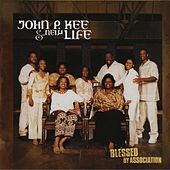 Play & Download Blessed By Association by John P. Kee | Napster
