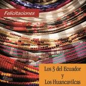Felicitaciones by Los 3 del Ecuador