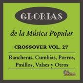 Glorias de la Musica Popular, Vol. 27 by Various Artists