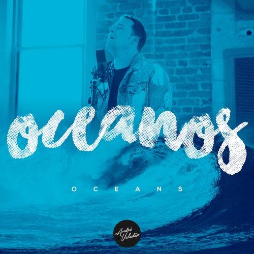 Oceanos (Onde Meus Pés Podem Falhar) de André Valadão