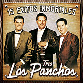 15 Exitos Inmortales by Trío Los Panchos