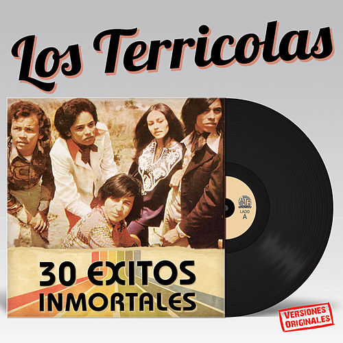 30 Exitos Inmortales by Los Terricolas