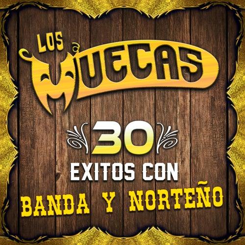 30 Exitos Con Banda y Norteño by Los Muecas