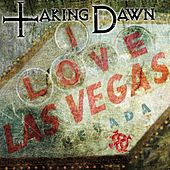 I Love Las Vegas by Taking Dawn