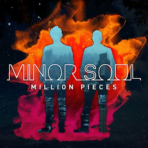 Million Pieces by Minor Soul