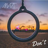 Don't by Maze