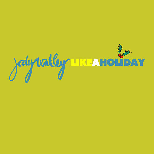Like a Holiday by Jody Watley