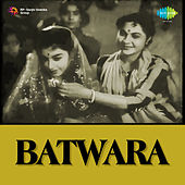 Batwara (Original Motion Picture Soundtrack) by Various Artists