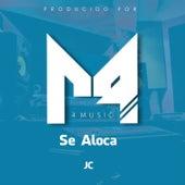 Se Aloca by JC