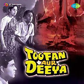 Toofan Aur Deeya (Original Motion Picture Soundtrack) by Various Artists