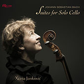 Bach: Complete Cello Suites by Xenia Janković