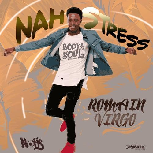 Nah Stress - Single by Romain Virgo