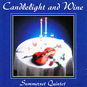 Candlelight & Wine by Summerset Quintet